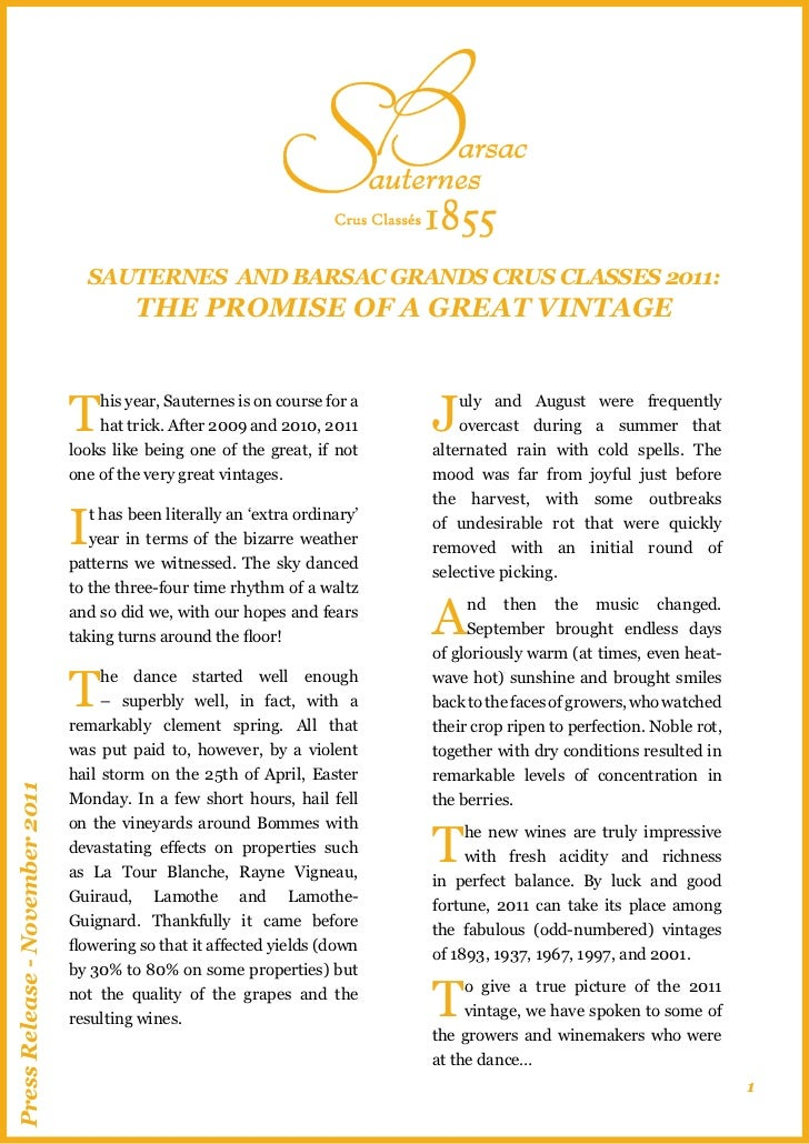 SAUTERNES AND BARSAC GRANDS CRUS CLASSES 2011:                                         THE PROMISE OF A GREAT VINTAGE     ...