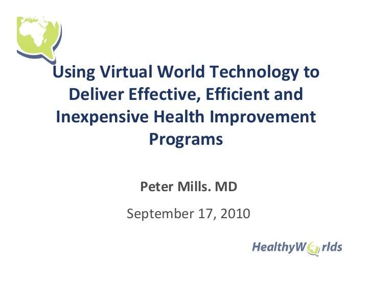 Health Programs in Virtual Worlds