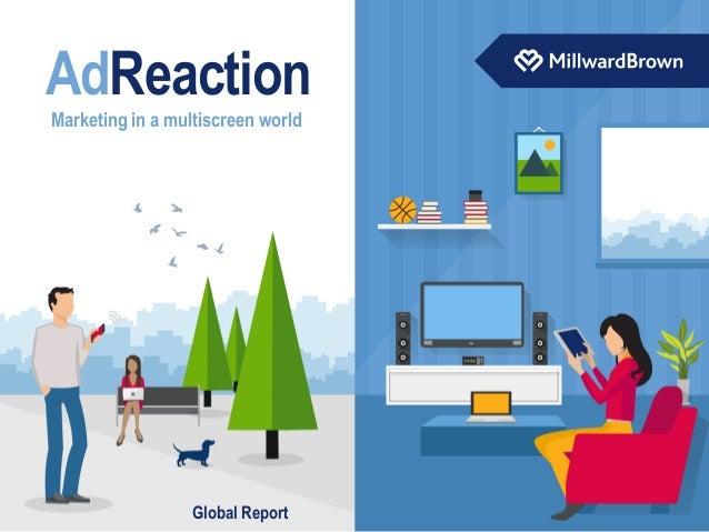 Millward Brown AdReaction Multiscreen 2014 Global Report