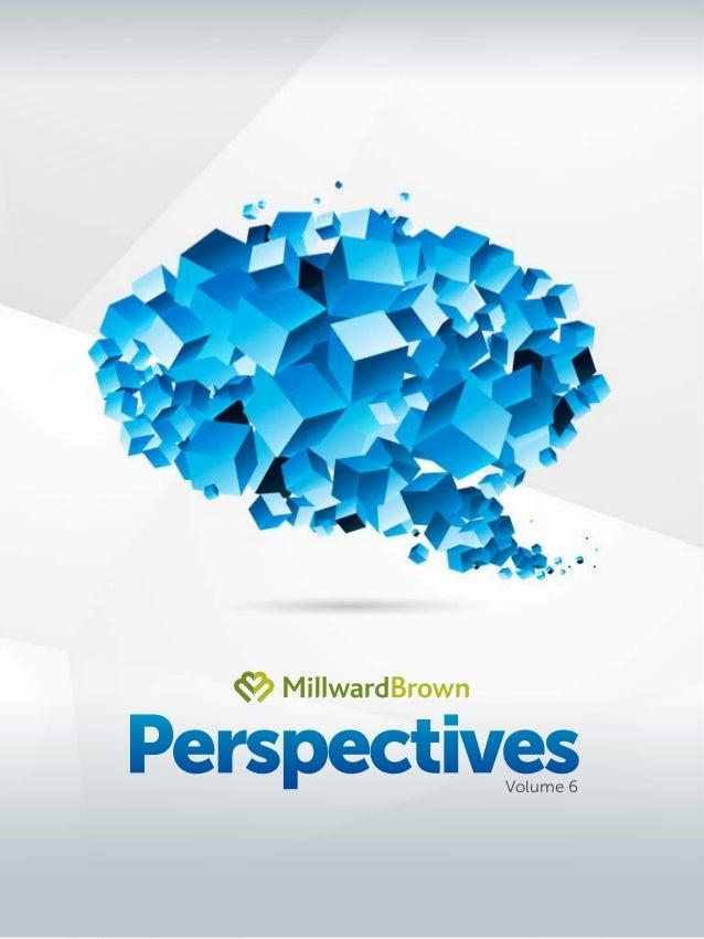 Millward Brown Perspectives Vol. 6