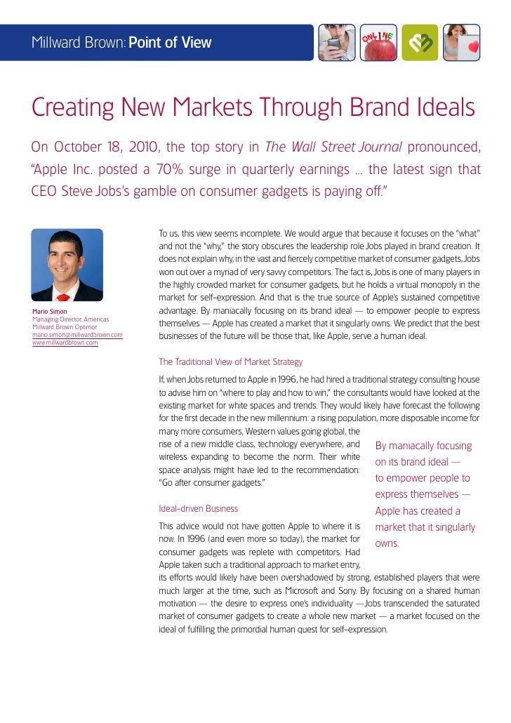 Millward Brown: Point of ViewCreating New Markets Through Brand IdealsOn October 1 2010, the top story in The Wall Street ...