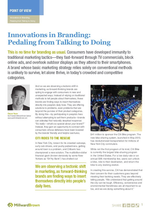 1 POINT OF VIEW Innovations in Branding: Pedaling from Talking to Doing SHARE And so we are observing a tectonic shift in ...