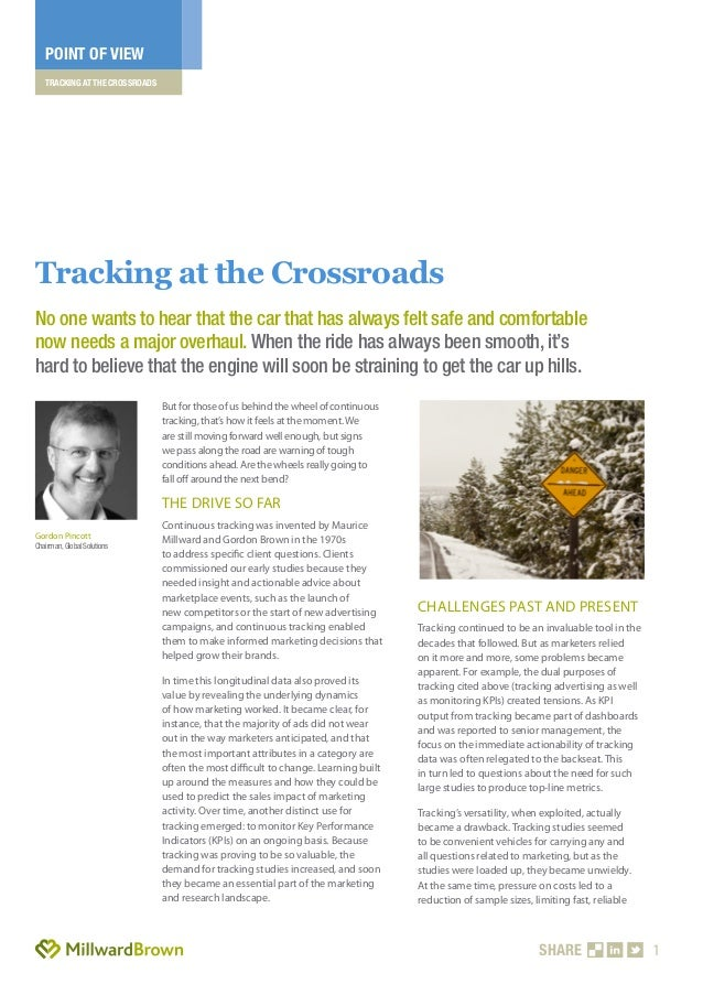 TRACKING AT THE CROSSROADSPOINT OF VIEWSHARE 1But for those of us behind the wheel of continuoustracking, that's how it fe...