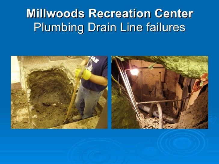Millwoods Recreation Center  Plumbing Drain Line failures