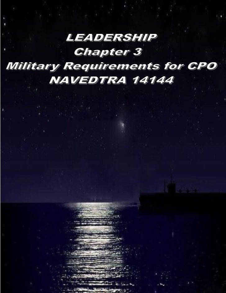 CPO LEADERSHIP (Chapter 3 NAVEDTRA 12144)