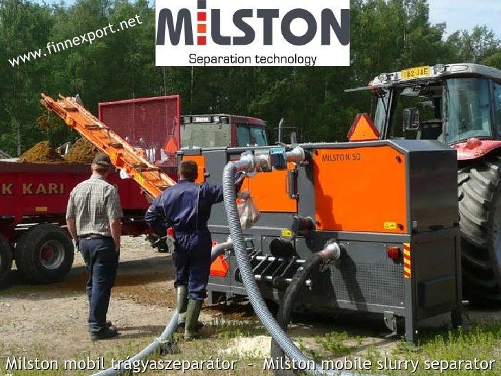 Milston mobil trágyaszeparátor  –  Milston mobile slurry separator www.finnexport.net