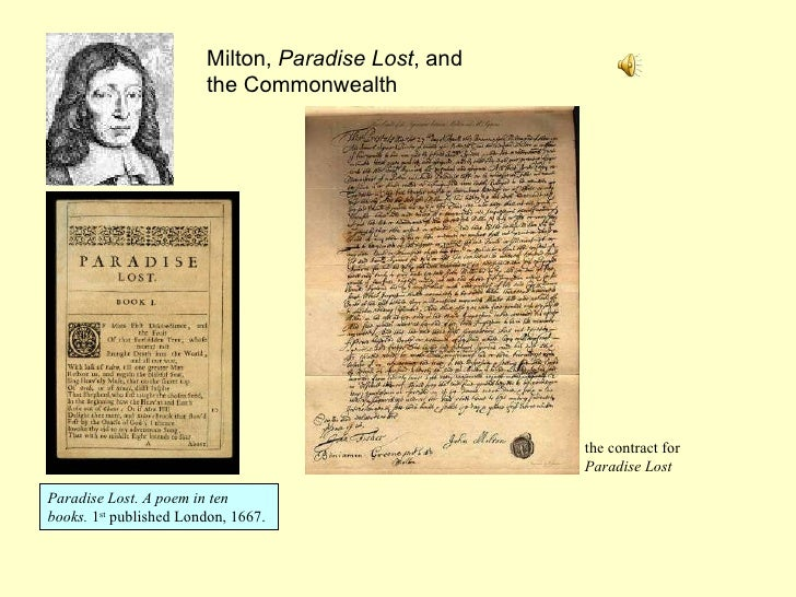 Paradise Lost. A poem in ten books.  1 st  published London, 1667.  Milton,  Paradise Lost , and the Commonwealth the cont...