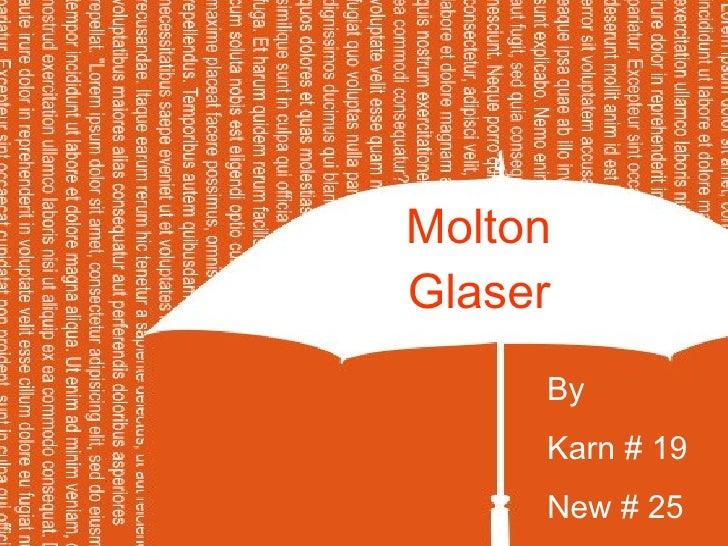 Molton  Glaser   By  Karn # 19 New # 25
