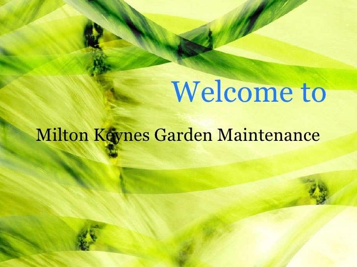 Milton Keynes Garden Maintenance Welcome to