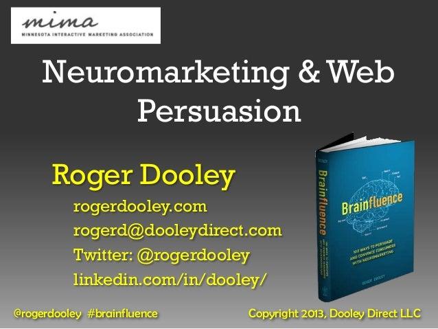Roger Dooley MIMA 2013 - Neuromarketing & Web Persuasion