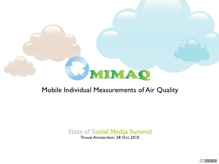 Mobile Individual Measurements of Air Quality               Symposium Geo Matters, City Scatters             TU Delft, Geo...