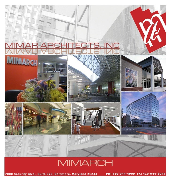 MIMAR ARCHITECTS, INC                 ,                                     MIMARCH 7000 Security Blvd., Suite 320, Baltim...