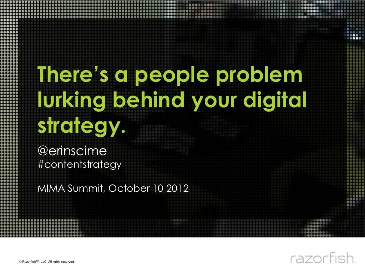 There's a people problem            lurking behind your digital            strategy.            @erinscime            #con...