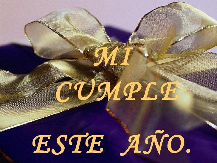 Mi Cumpleaños este Año...