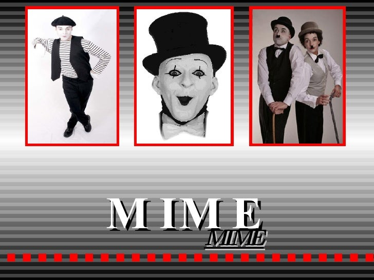 MIME MIME