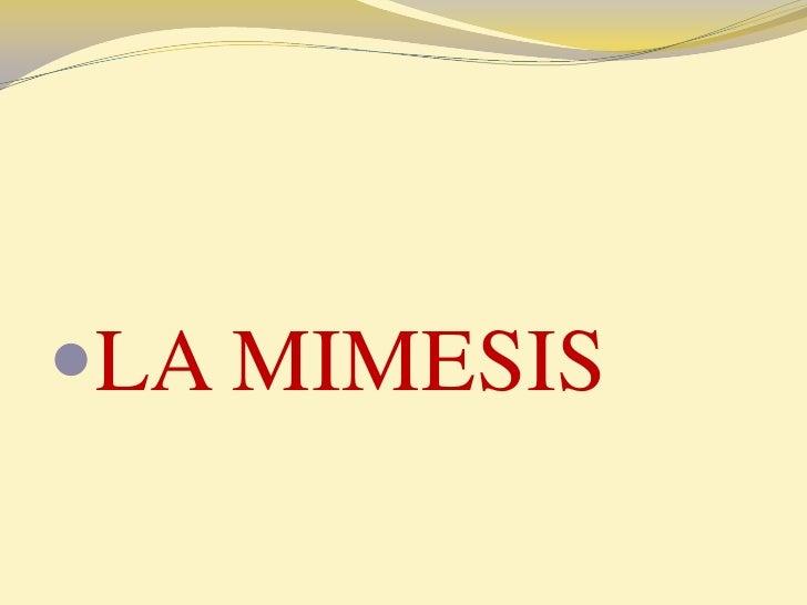 LA MIMESIS<br />