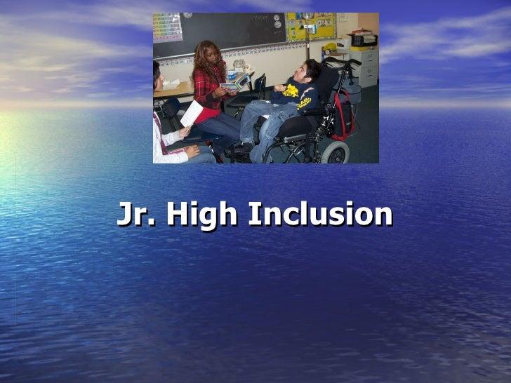 Jr. High Inclusion