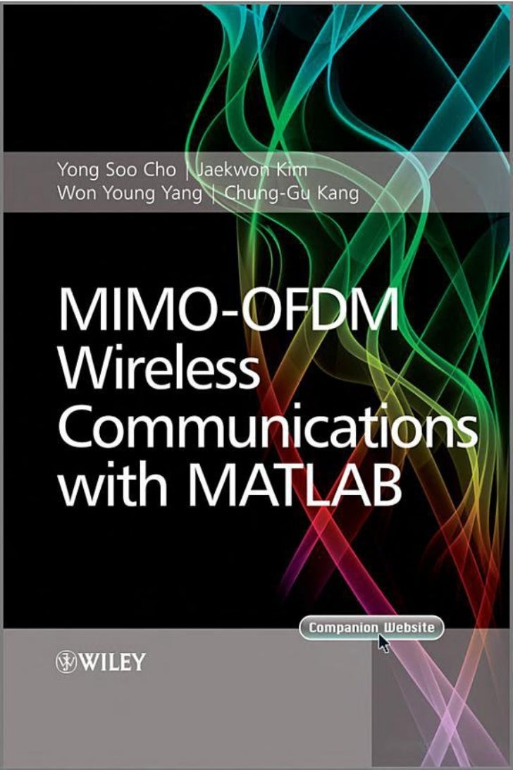 mimo ofdm The application of ldpc code in mimo-ofdm system ruian liu1,2, beibei zeng 1,2, tingting chen1, nan liu1 and ninghao yin1 published under licence by.