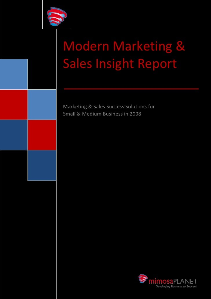 Modern Marketing &                     Sales Insight Report                      Marketing & Sales Success Solutions for  ...