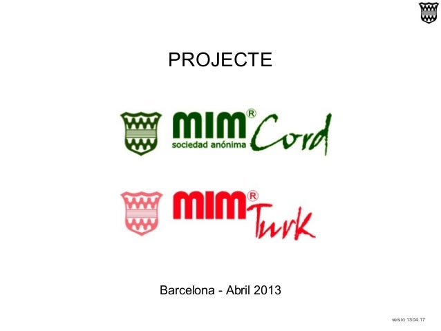 PROJECTEBarcelona - Abril 2013versió 13.04.17