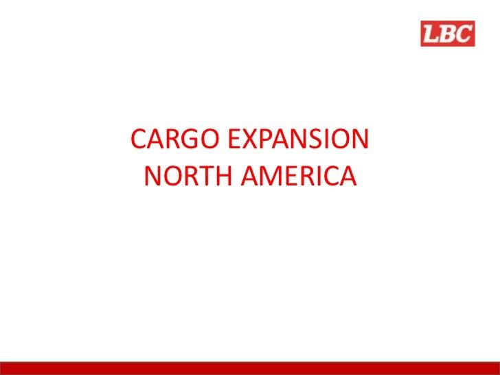 CARGO EXPANSION NORTH AMERICA