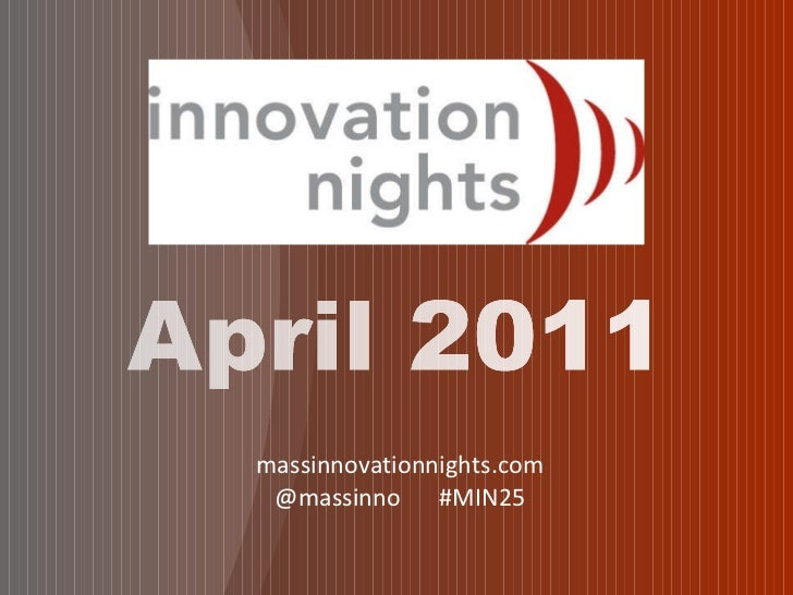 massinnovationnights.com @massinno  #MIN25
