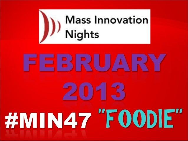 "#MIN47 ""Foodie"" event slideshare"