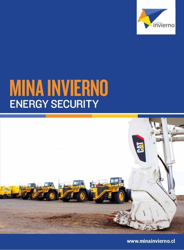 Mina InviernoEnergy security                  www.minainvierno.cl