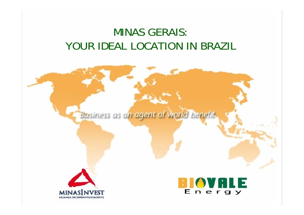 MINAS GERAIS: YOUR IDEAL LOCATION IN BRAZIL