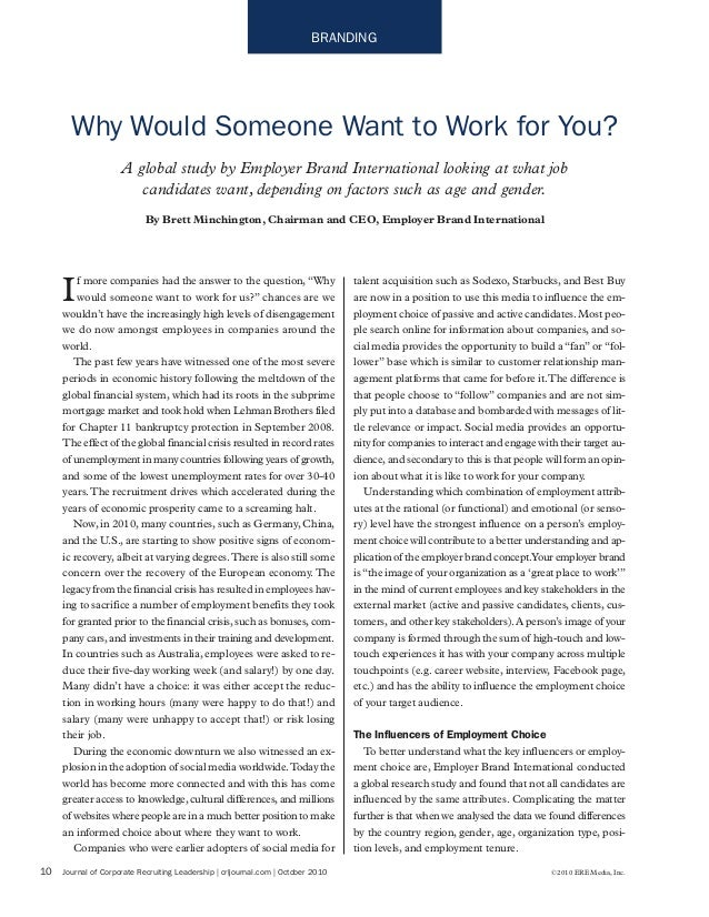 Why would someone want to work for you?