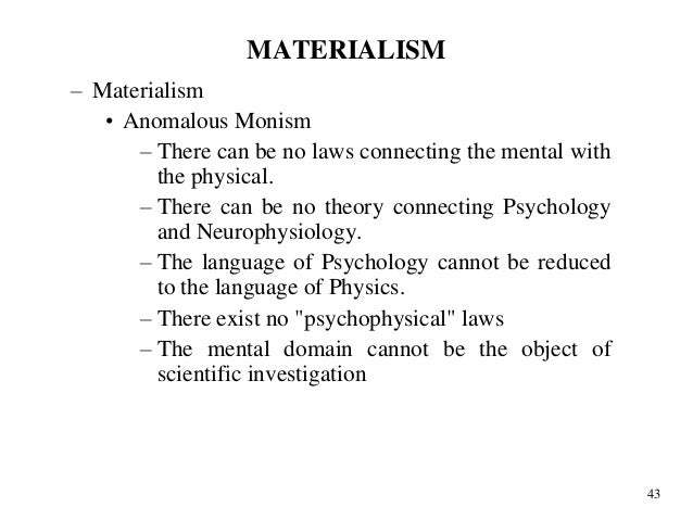 essay on dualism and materialism Reductive materialism essay reductive materialism is a 'sub theory' or a version of physicalism - reductive materialism essay introduction it suggests that sensations of the mind correlate exactly to physical 'movements' of the brain.