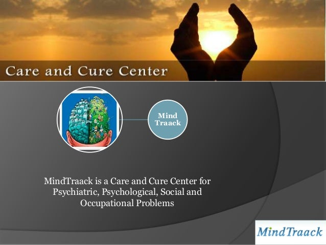 Mind                          TraackMindTraack is a Care and Cure Center for Psychiatric, Psychological, Social and       ...