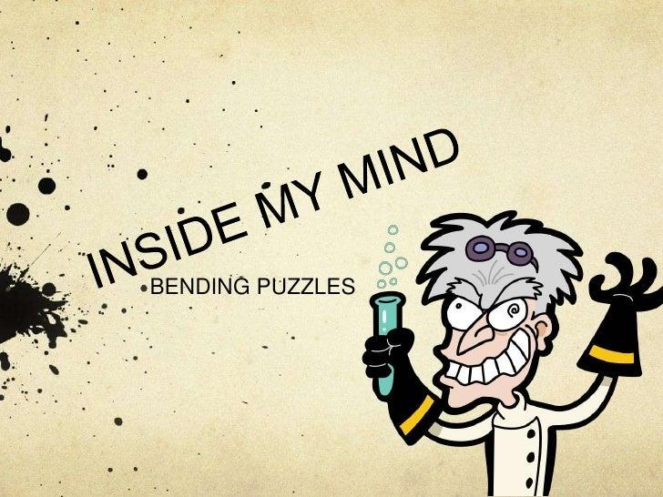 BENDING PUZZLES