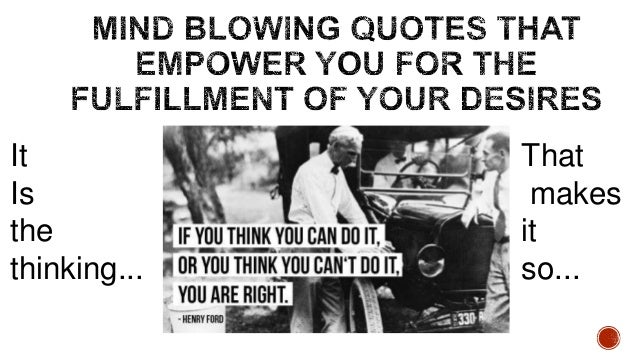 Mind Blowing Quotes That Empower You For The Fulfillment ...