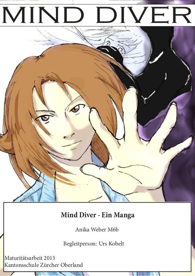 mind diver                Mind Diver - Ein MangaAnika Weber M6bBegleitperson:Kobelt                   Urs...