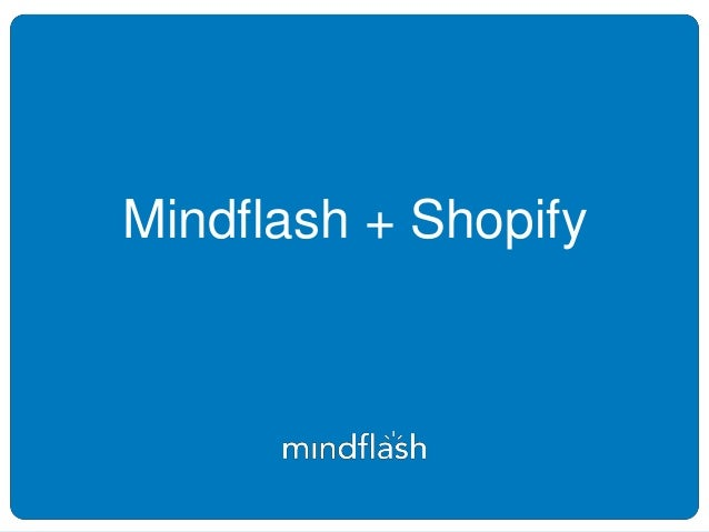 Mindflash + Shopify