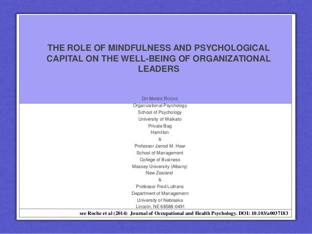 broadening management bandwidth through organizational mindfulness Mindfulness, perceived stress, and subjective well-being:  broadening our discussion of well-being and stress on  good management, and organizational structure.