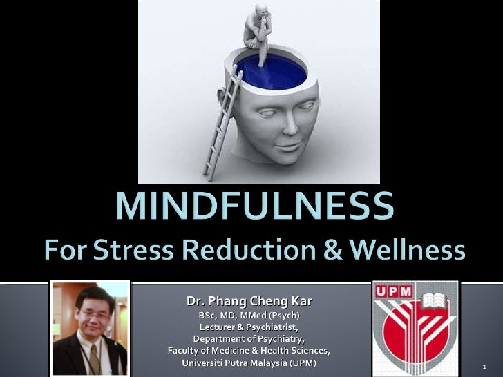 Mindfulness for stress reduction and well-being
