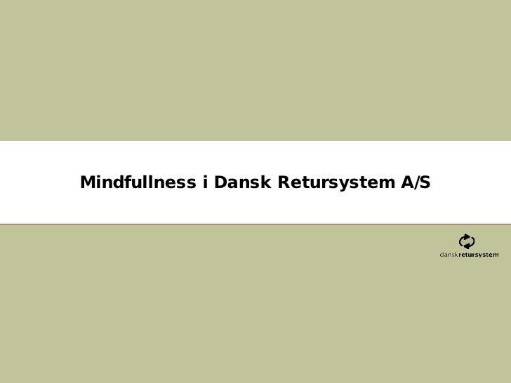 Mindfulness gennem meditation - Dansk Retursystem