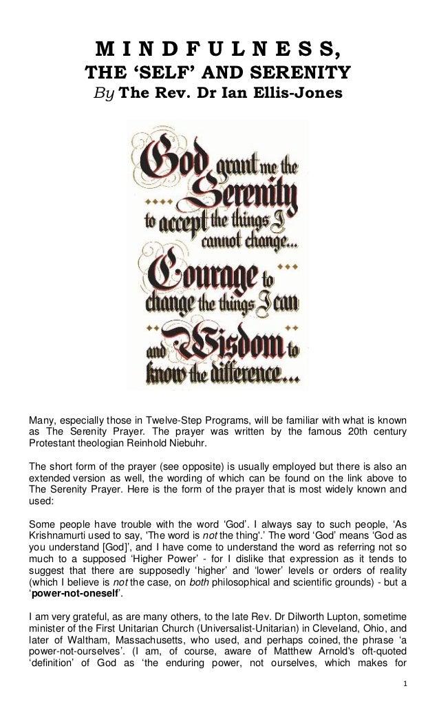 M I N D F U L N E S S,            THE 'SELF' AND SERENITY              By The Rev. Dr Ian Ellis-JonesMany, especially thos...