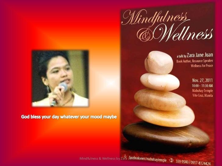 Mindfulness & Wellness by Zara Jane Juan