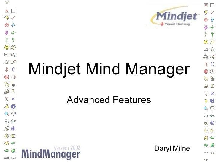 Mindjet Mind Manager Advanced Features Daryl Milne