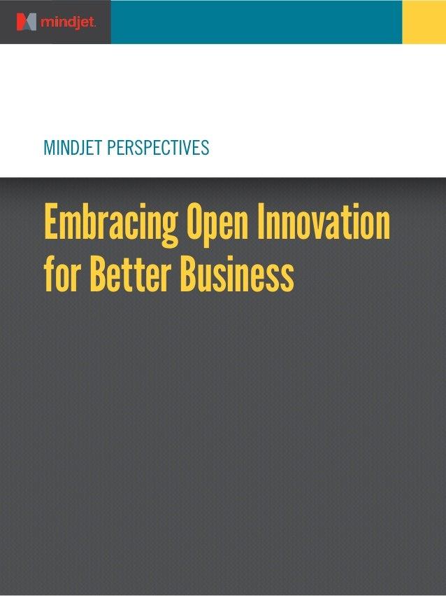 MINDJET PERSPECTIVES  Embracing Open Innovation for Better Business