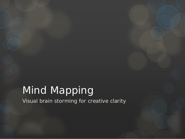 Mind Mapping Visual brain storming for creative clarity