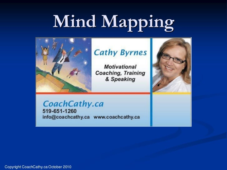 Mind MappingCopyright CoachCathy.ca October 2010