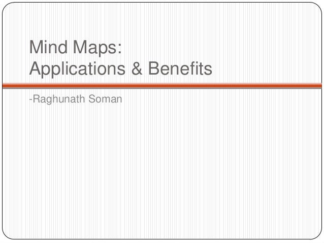 Mind Maps:Applications & Benefits-Raghunath Soman