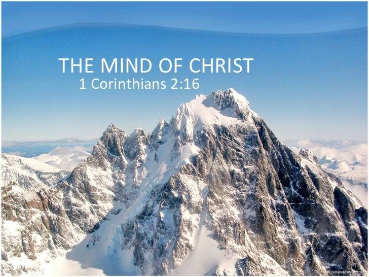 THE MIND OF CHRIST 1 Corinthians 2:16