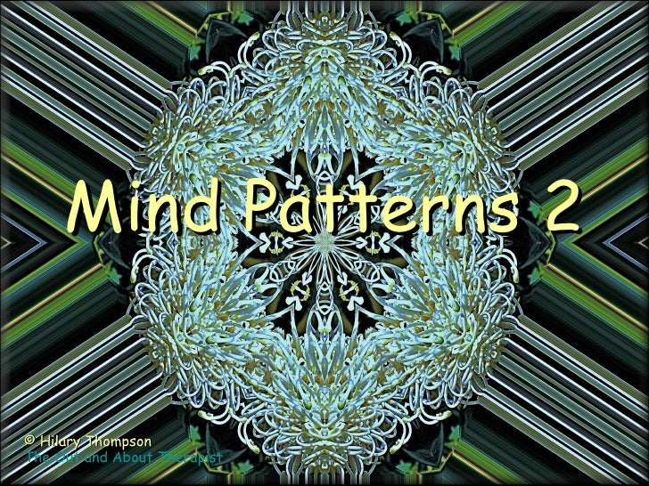 Mind Patterns 2© Hilary ThompsonThe Out and About Therapist