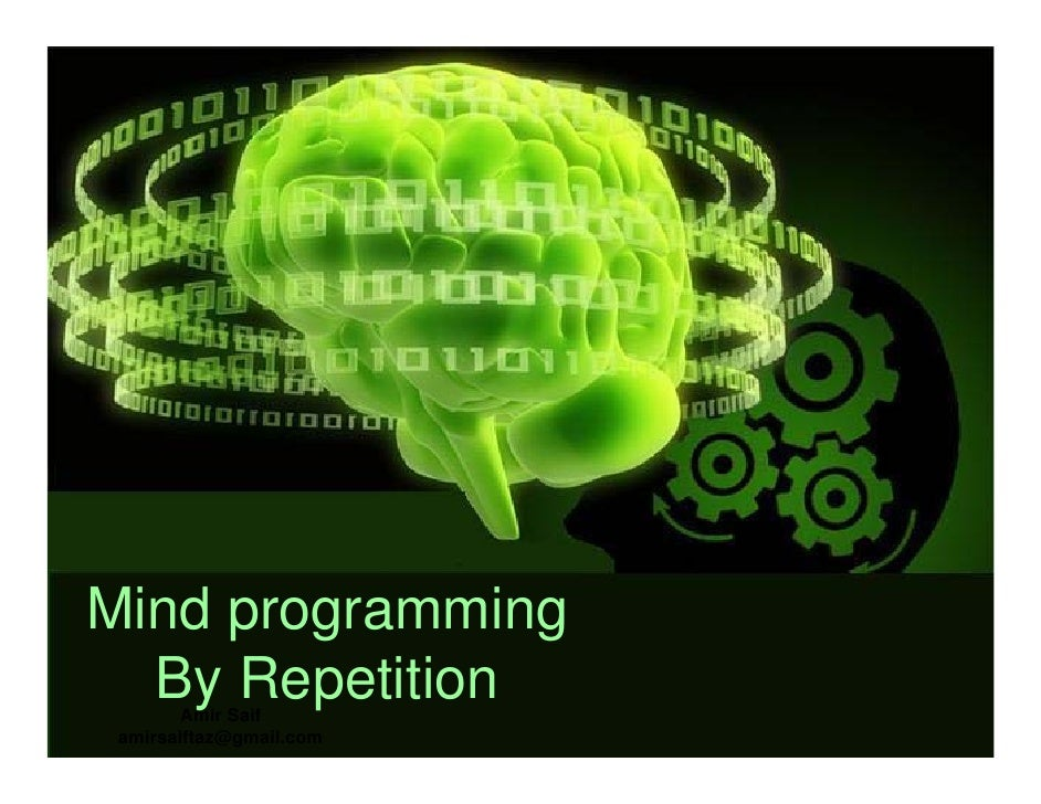 Mind Programming By Repetition
