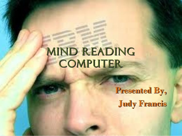 Mind reading computer